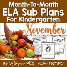 november sub plans ela for kindergarten thanksgiving by