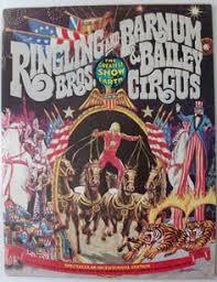 Barnes And Bailey Circus 1970 100th Ringling Bros And Barnum U0026 Bailey Circus Blue Unit