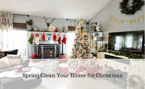 how to spring clean your house spring clean your house for christmas houseproud cleaning