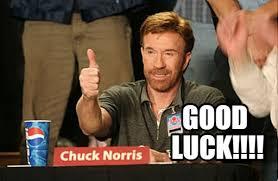 Good Luck Meme - good luck chuck norris approves meme on memegen