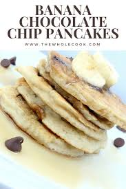 best 25 banana chocolate chip pancakes ideas on pinterest