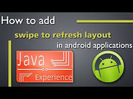layout android refresh pull to refresh layout in android youtube