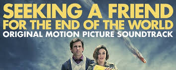 Seeking Soundtrack Seeking A Friend For The End Of The World Soundtrack Home