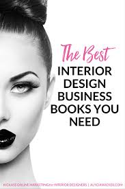 the best interior design business books you need to get u2014 alycia