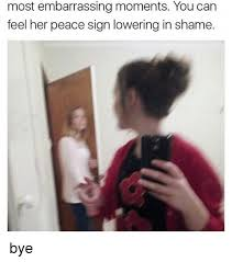 Peace Sign Meme - most embarrassing moments you can feel her peace sign lowering in