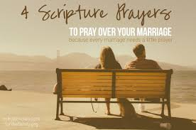 marriage prayers for couples 4 scriptures to pray for your marriage for the family