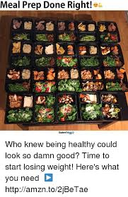 Meal Prep Meme - meal prep done right talent explore who knew being healthy could