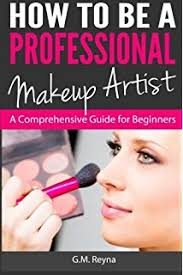 Books For Makeup Artists How To Start A Home Based Makeup Artist Business Home Based
