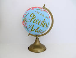 you are out greatest adventure custom painted globe