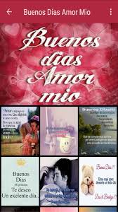 imagenes d buenos dias amor mio buenos días amor mio apk download apkpure co