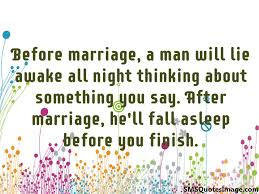 after marriage quotes a before and after marrige marriage sms quotes image