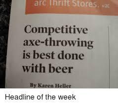 Axe Meme - 25 best memes about axe throw axe throw memes