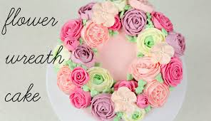 flower cakes cake trend buttercream flower wreath tutorial cake style