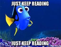 Reading Meme - just keep reading just keep reading make a meme