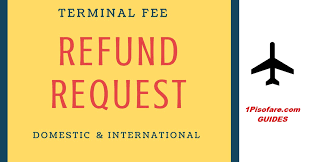 airasia refund policy how to request for refund on terminal fee payment from airlines
