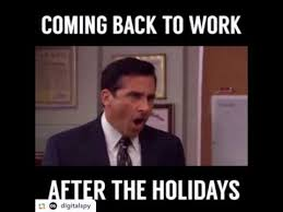 Back To Work Meme - coming back to work after the holiday youtube