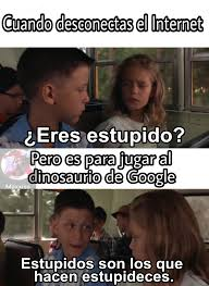 Memes De Google - dinosaurio meme by maxxiss memedroid