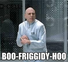 Boo Meme - boo friggidy hoo boo friggidy hoo quickmeme