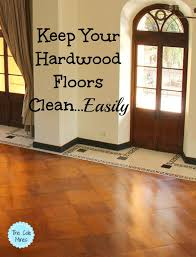 your hardwood floors clean