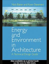 energy and environment in architecture a technical design guide