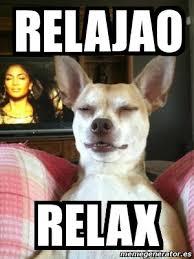 Relax Meme - meme personalizado relajao relax 3548351