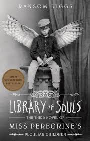Barnes And Noble My Library Library Of Souls The Third Novel Of Miss Peregrine U0027s Peculiar