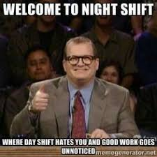 Night Shift Memes - 100 funniest nursing memes on pinterest our special collection