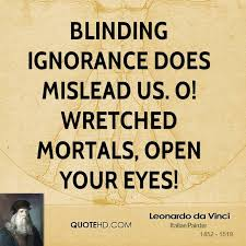 Quotes About Being Blinded By Love Quotes About Blindness 191 Quotes