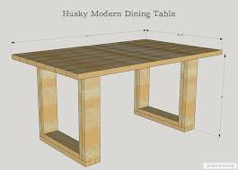 Free Wooden Dining Table Plans by Diy Husky Modern Dining Table