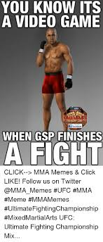 Mma Meme - you know its a video game if facebook when gsp finishes a fight