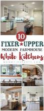 Farmhouse Kitchen Ideas Best 25 Modern Farmhouse Kitchens Ideas On Pinterest Farmhouse
