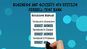 business and society 4th edition ferrell test bank youtube