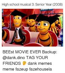 Senior Year Meme - high school musical 3 senior year 2008 beest movie ever backup tag