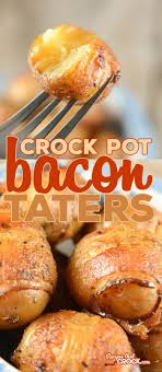 crock pot bacon wrapped potatoes are a fantastic appetizer or side