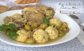 plat de cuisine tajine aux boulettes de poulet et olives plat de ramadan 2013