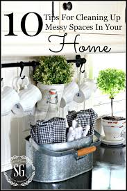 10 tips for cleaning up messy spaces in your home stonegable