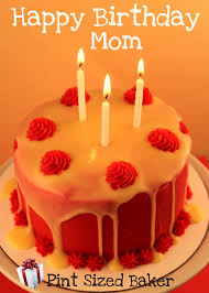 happy birthday mom pint sized baker