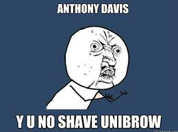 Anthony Davis Memes - fear the unibrow ncaa star s epic eye hair dominates internet pics