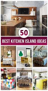 Ideas For Kitchen Islands 50 Best Kitchen Island Ideas For 2018