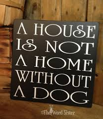 dog sign dog wood decor signs about dogs a house is