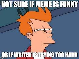 What Would You Do Meme - making memes work for your online marketing