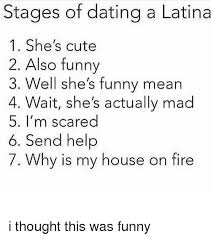 Dating A Latina Meme - stages of dating a latina meme eight things he needs to know to