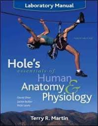 Human Anatomy Physiology Laboratory Manual Pdf Laboratory Manual To Accompany Hole U0027s Essentials Of Human Anatomy