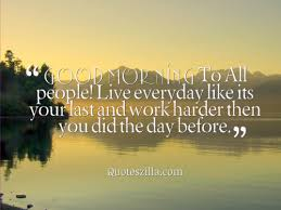 morning quotes on pictures for your loved ones quoteszilla
