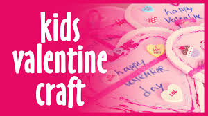 kids valentine craft free valentine craft ideas for kids youtube