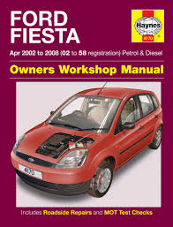 ford fiesta petrol u0026 diesel apr 02 08 haynes repair manual