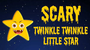 Creepy Halloween Poem Twinkle Twinkle Little Star Scary Nursery Rhymes For Kids