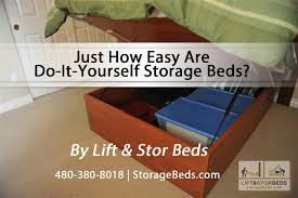 Easy Diy Platform Storage Bed by Just How Easy Are Do It Yourself Storage Beds From Lift U0026 Stor