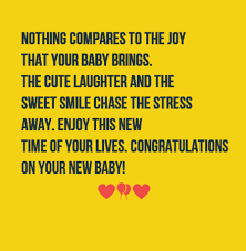 the 40 new baby wishes to congratulate friend or family