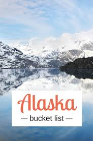Alaska Travel Blogs images Our things to do in alaska bucket list y travel bucket list jpg